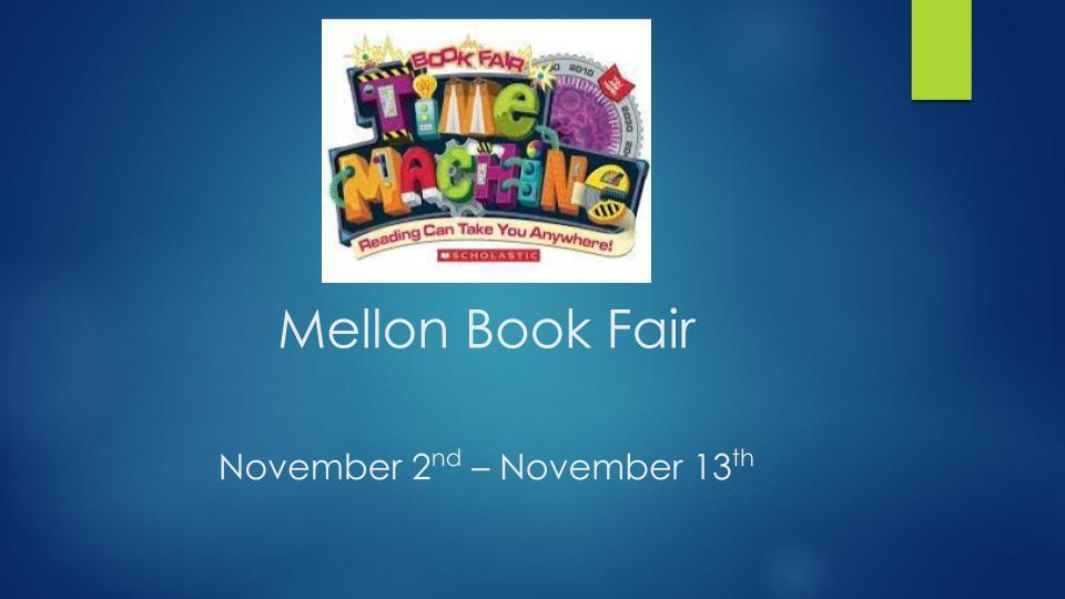 Mellon Elementary School Scholastic Book Fair
