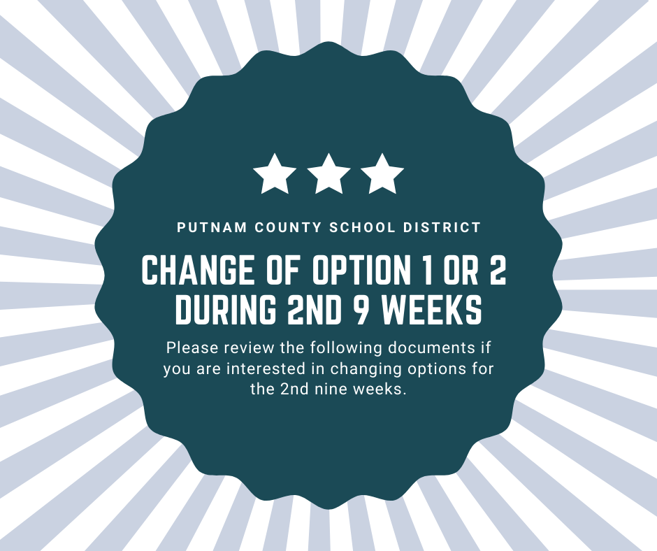 To Request a Change of Option 1 or 2 for the 2nd Nine Weeks
