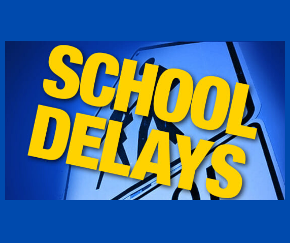 School Start Delayed