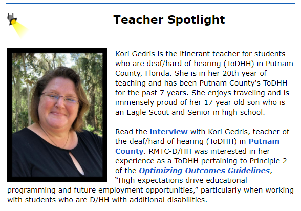 The Resource Materials and Technology Center: Deaf/Hard of Hearing (RMTC-D/HH) featured Putnam County's Kori Gedris.